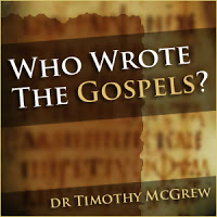 Who Wrote the Gospels? Audio and Video by Tim McGrew